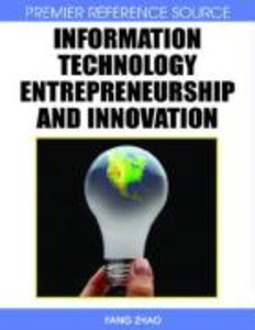 Information Technology Entrepreneurship and Innovation