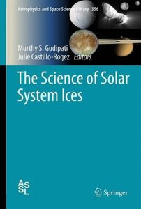 The Science of Solar System Ices