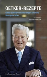 Oetker-Rezepte, Guido Sandlers Erinnerungen an seine Managerjahr