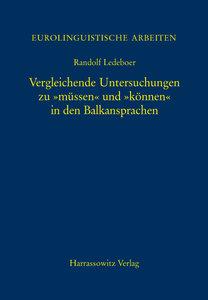 """Vergleichende Untersuchungen zu """"müssen"""" und """"können"""" in den Bal"""