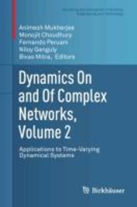 Dynamics On and Of Complex Networks, Volume 2