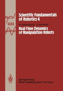Real-Time Dynamics of Manipulation Robots