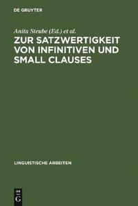 Zur Satzwertigkeit von Infinitiven und Small Clauses