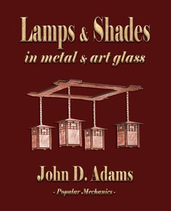 Lamps and Shades - In Metal and Art Glass