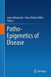 Patho-Epigenetics of Disease