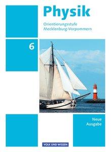 Physik 6. Schuljahr. Schülerbuch Orientierungsstufe Mecklenburg-