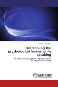 Overcoming the psychological barrier while speaking