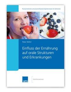 Einfluss der Ernährung auf orale Strukturen und Erkrankungen