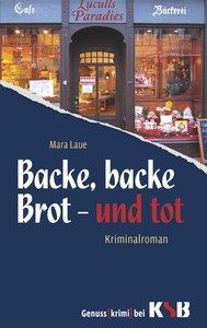 Backe, backe Brot. Tod