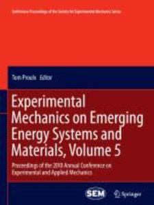 Experimental Mechanics on Emerging Energy Systems and Materials,
