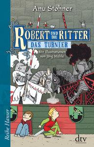 Robert und die Ritter 04. Das Turnier