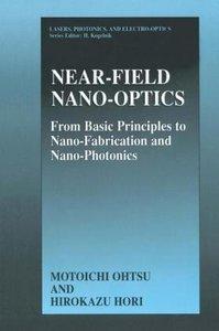 Near-Field Nano-Optics