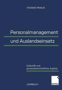 Personalmanagement und Auslandseinsatz