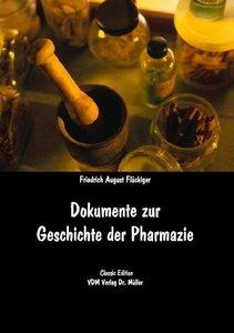 Dokumente zur Geschichte der Pharmazie
