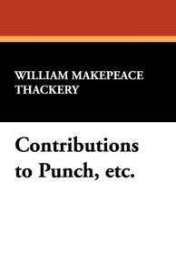 Contributions to Punch, Etc.
