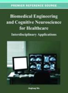 Biomedical Engineering and Cognitive Neuroscience for Healthcare