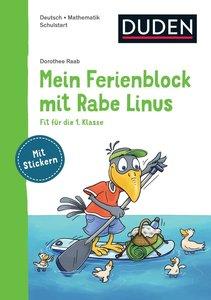 Mein Ferienblock mit Rabe Linus - Fit für den Schulstart