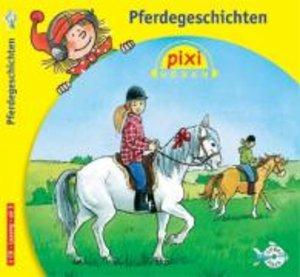 Pixi Hören. Pferdegeschichten