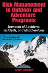 Risk Management in Outdoors and Adventure Programs