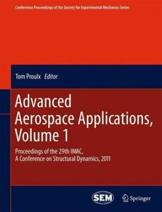 Advanced Aerospace Applications, Volume 1