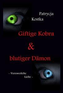 Giftige Kobra & blutiger Dämon