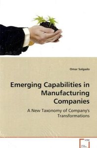 Emerging Capabilities in Manufacturing Companies