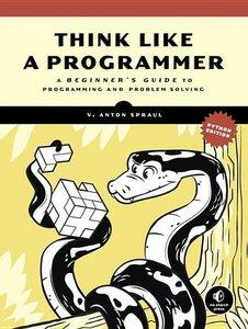 Think Like a Programmer, Python Edition