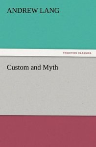 Custom and Myth