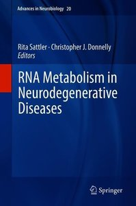 RNA Metabolism in Neurodegenerative Diseases