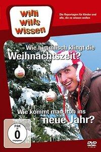 Willi wills wissen. Wie Himmlisch klingt die Weihnachtszeit? / N