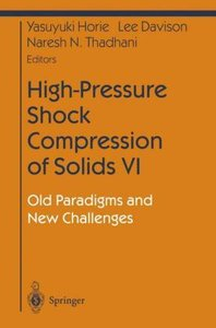 High-Pressure Shock Compression of Solids VI