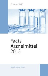 Facts Arzneimittel 2013