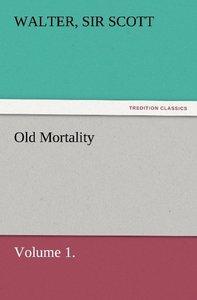 Old Mortality, Volume 1.