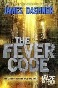 The Maze Runner 5. The Fever Code