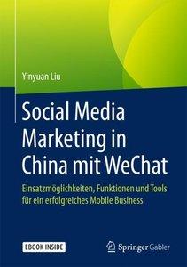 Social Media Marketing in China mit WeChat, mit 1 Buch, mit 1 E-