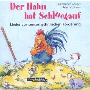Der Hahn hat Schluckauf. CD