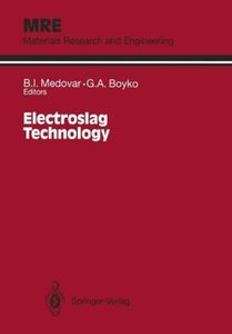 Electroslag Technology