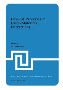Physical Processes in Laser-Materials Interactions