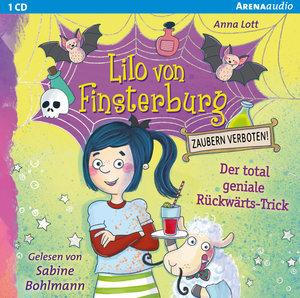 Lilo von Finsterburg - Zaubern verboten! (1). Der total geniale