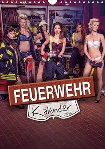 Feuerwehrkalender 2016 (Wandkalender 2016 DIN A4 hoch)