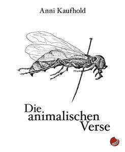 Die animalischen Verse