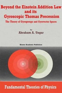 Beyond the Einstein Addition Law and its Gyroscopic Thomas Prece