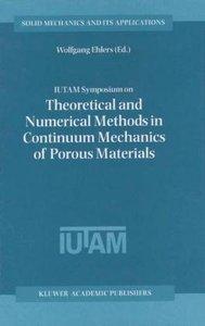 IUTAM Symposium on Theoretical and Numerical Methods in Continuu