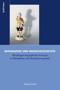 Biographie und Musikgeschichte