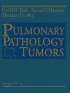 Pulmonary Pathology - Tumors