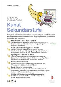 Kreative Ideenbörse 58. Kunst Sekundarstufe