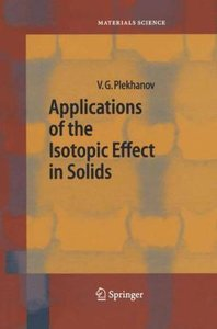 Applications of the Isotopic Effect in Solids