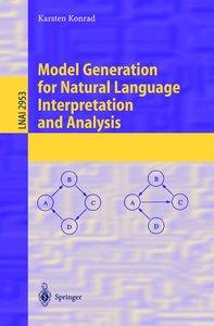 Model Generation for Natural Language Interpretation and Analysi