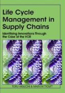 Life Cycle Management in Supply Chains: Identifying Innovations