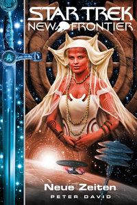 Star Trek - New Frontier 14. Neue Zeiten